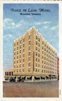 Ponce De Leon Hotel - Roanoke, Virginia VA Postcard