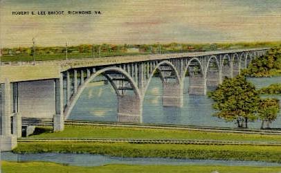 Robert E. Lee Bridge - Richmond, Virginia VA Postcard