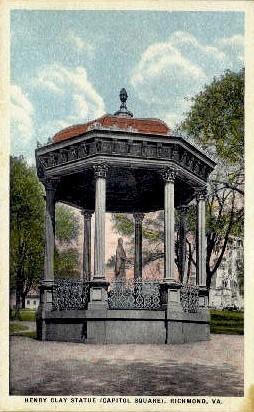 Henry Clay Statue - Richmond, Virginia VA Postcard