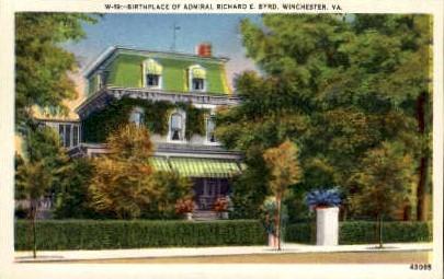 Birthplace of Admiral Richard E. Byrd - Winchester, Virginia VA Postcard