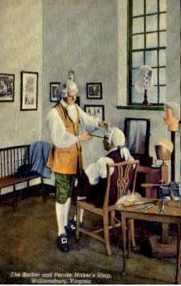 The Barber And Peruke  Maker's Shop - Williamsburg, Virginia VA Postcard