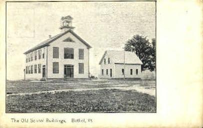 Old School Building - Bethel, Vermont VT Postcard