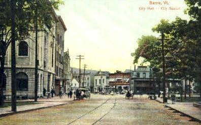 City Hall & City Square - Barre, Vermont VT Postcard