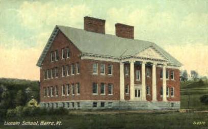 Lincoln School - Barre, Vermont VT Postcard
