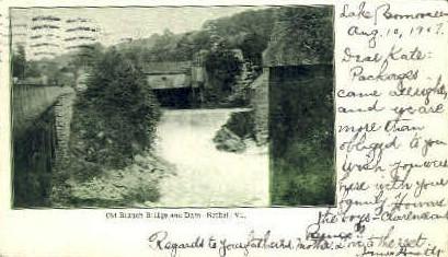 Old Branch Bridge & Dam - Bethel, Vermont VT Postcard