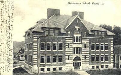 Mathewson School - Barre, Vermont VT Postcard