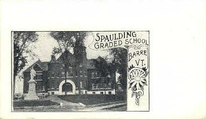 Spaulding Graded School - Barre, Vermont VT Postcard