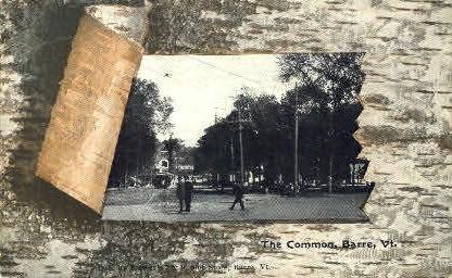The Common - Barre, Vermont VT Postcard