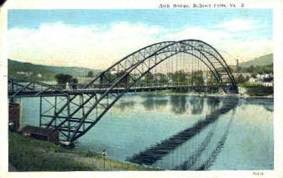 Arch Bridge - Bellows Falls, Vermont VT Postcard