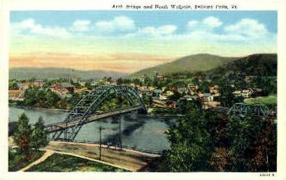 Arch Bridge and North Walpole - Bellows Falls, Vermont VT Postcard
