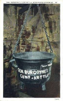 Gen. Burgoyne's Camp Kettle - Bennington, Vermont VT Postcard