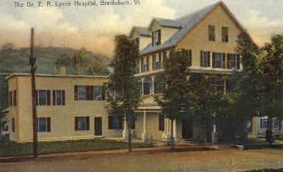 Dr. E. R. Lynch Hospital - Brattleboro, Vermont VT Postcard