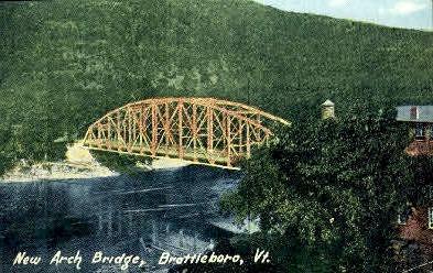 New Arch Bridge - Brattleboro, Vermont VT Postcard