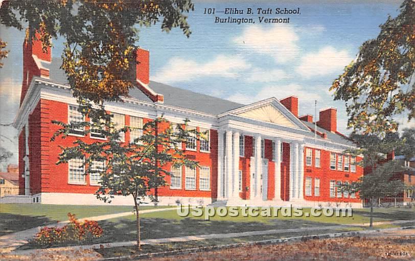 Elihu B. Taft School - Burlington, Vermont VT Postcard