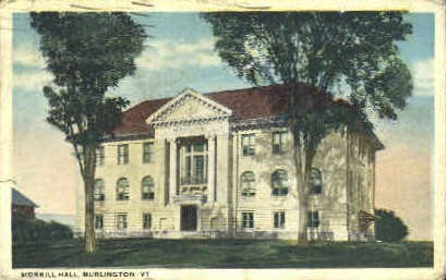 Morrill Hall - Burlington, Vermont VT Postcard