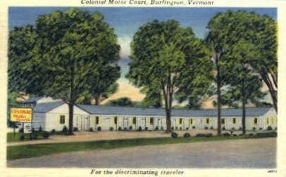 Colonial Motor Court - Burlington, Vermont VT Postcard