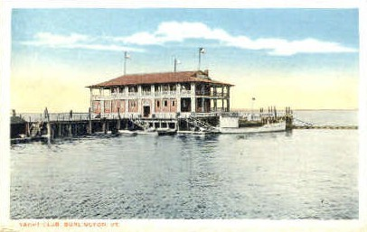 Yacht Club - Burlington, Vermont VT Postcard