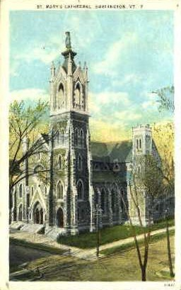 St. Mary's Cathedral - Burlington, Vermont VT Postcard