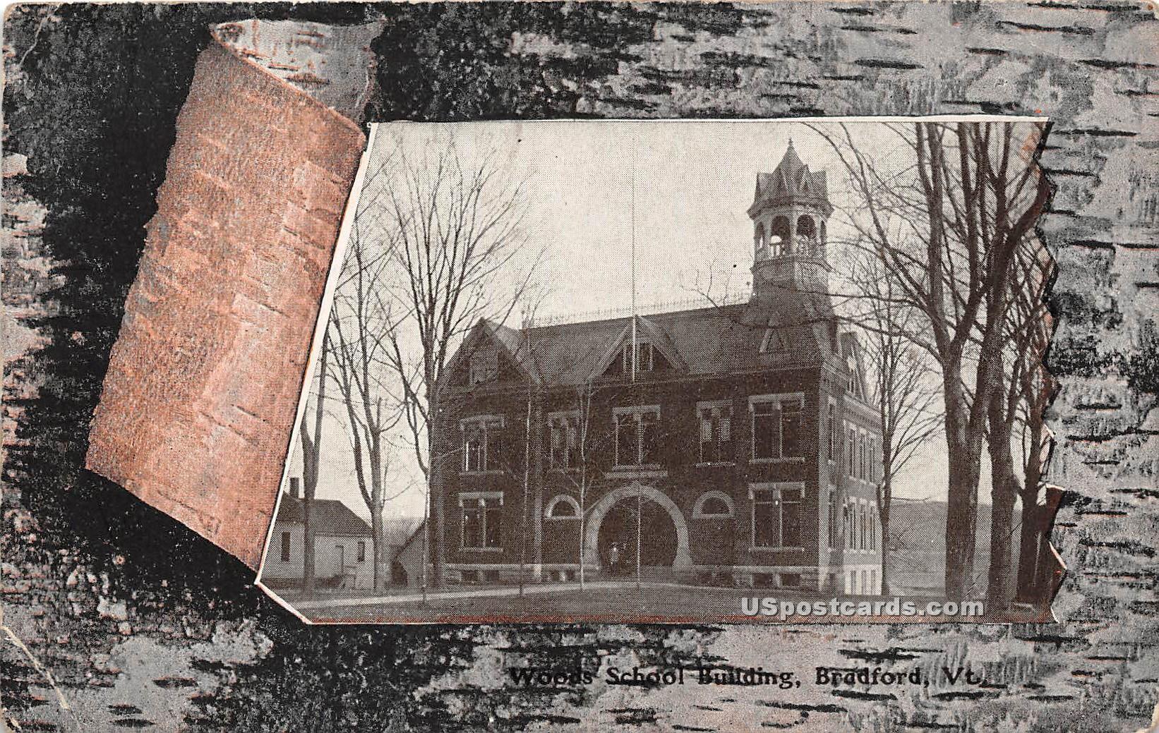 Woods School Building - Bradford, Vermont VT Postcard