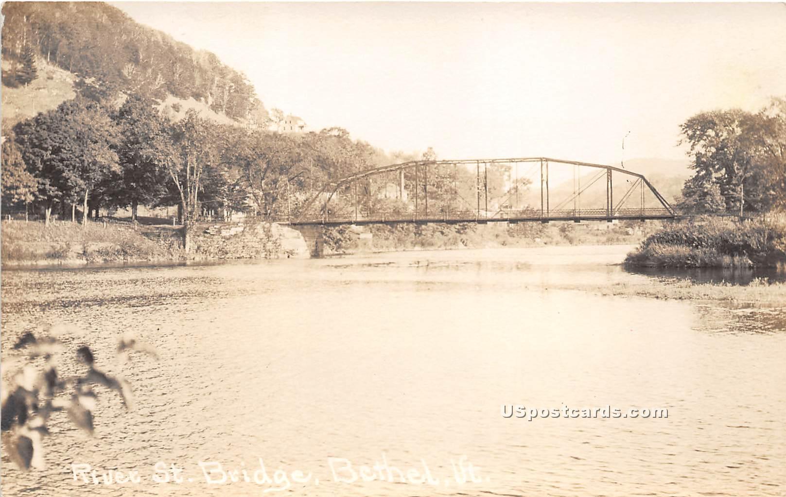 River Street Bridge - Bethel, Vermont VT Postcard