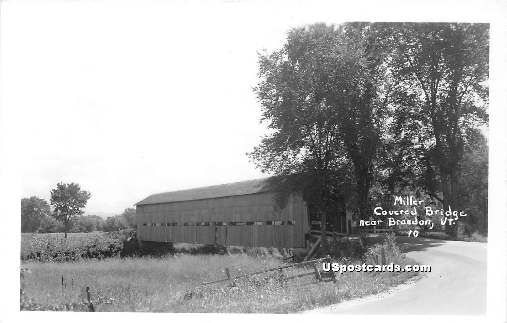 Miller Covered Bridge - Brandon, Vermont VT Postcard