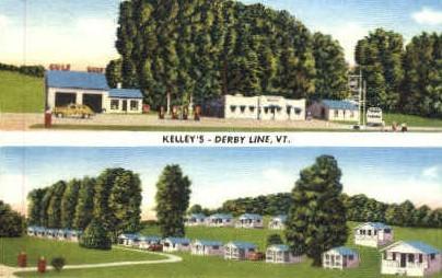 Kelley's - Derby Line, Vermont VT Postcard