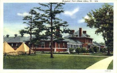 Hospital - Fort Ethan Allen, Vermont VT Postcard