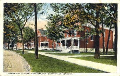 Commanding Officers Quarters - Fort Ethan Allen, Vermont VT Postcard