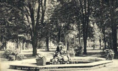 The Park - Fair Haven, Vermont VT Postcard