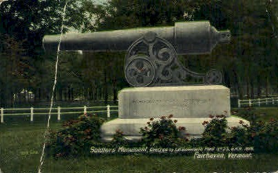 Soldiers Monument - Fair Haven, Vermont VT Postcard
