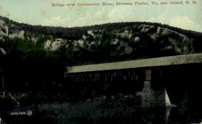 Connecticut River Bridge - Fairlee, Vermont VT Postcard