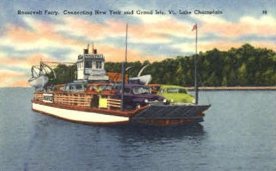 Roosevelt Ferry - Grand Isle, Vermont VT Postcard