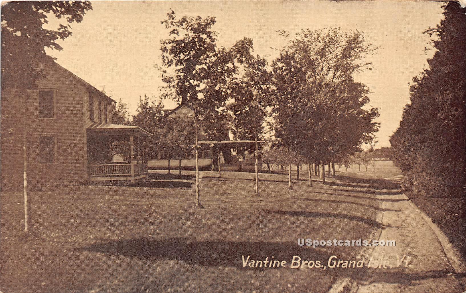 Vantine Bros - Grand Isle, Vermont VT Postcard