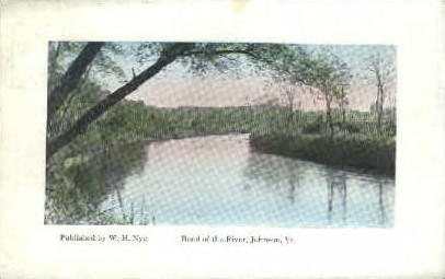 Bend of the River - Johnson, Vermont VT Postcard
