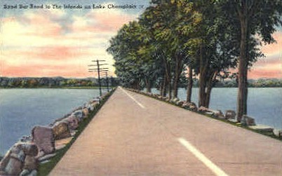Sand Bar Bridge - Lake Champlain, Vermont VT Postcard