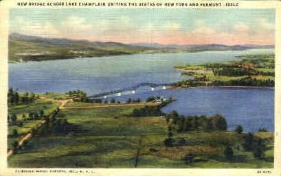 New Bridge - Lake Champlain, Vermont VT Postcard