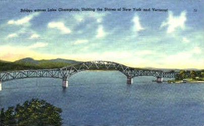 New Bridge - Lake Champlain, Vermont VT Postcard