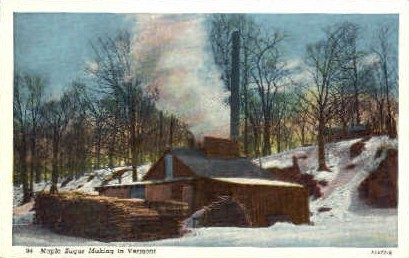 Maple Sugar - Misc, Vermont VT Postcard
