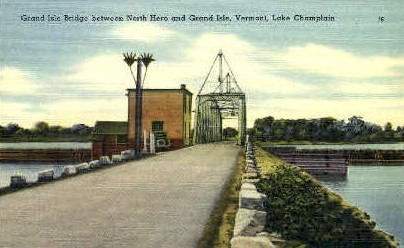 Grand Isle Bridge - Vermont VT Postcard
