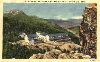 Hotel Mansfield - Mount Mansfield, Vermont VT Postcard