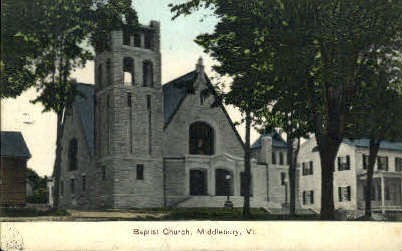 Baptist Church - Middlebury, Vermont VT Postcard