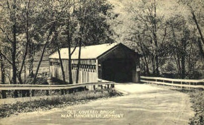 Covered Bridge - Manchester, Vermont VT Postcard