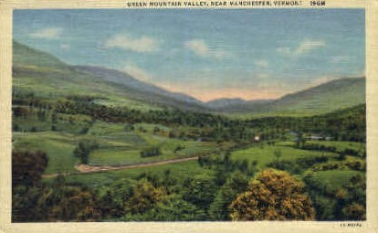 Green Mountain Valley - Manchester, Vermont VT Postcard