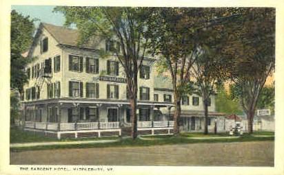 Sargent Hotel - Middlebury, Vermont VT Postcard