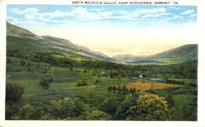 Green Mountain Valley - Manchester, Vermont VT Postcard