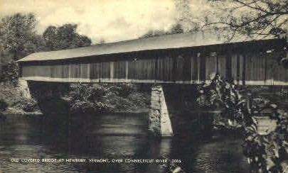 Covered Bridge - Newbury, Vermont VT Postcard