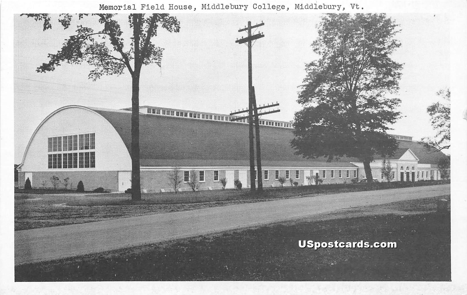 Memorial Field House - Middlebury, Vermont VT Postcard