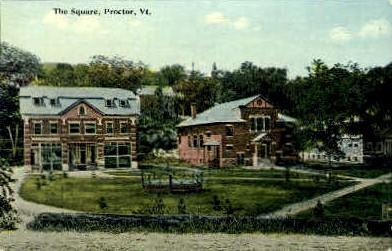 The Square - Proctor, Vermont VT Postcard