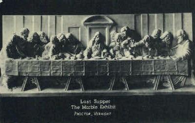 Last Supper - Proctor, Vermont VT Postcard