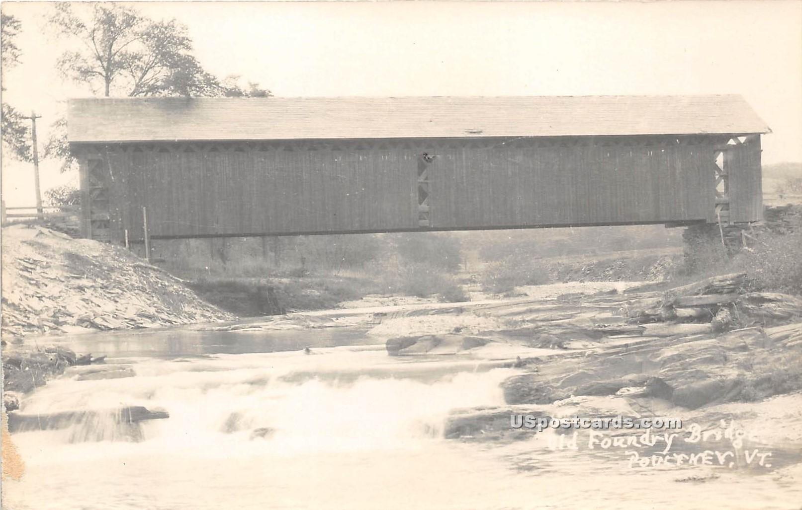 Old Foundry Bridge - Poultney, Vermont VT Postcard
